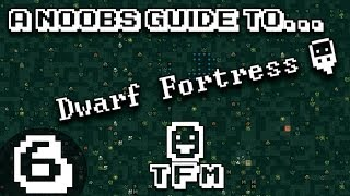 A Noob's Guide To Dwarf Fortress S2E6 Traps and Trading Thumbnail