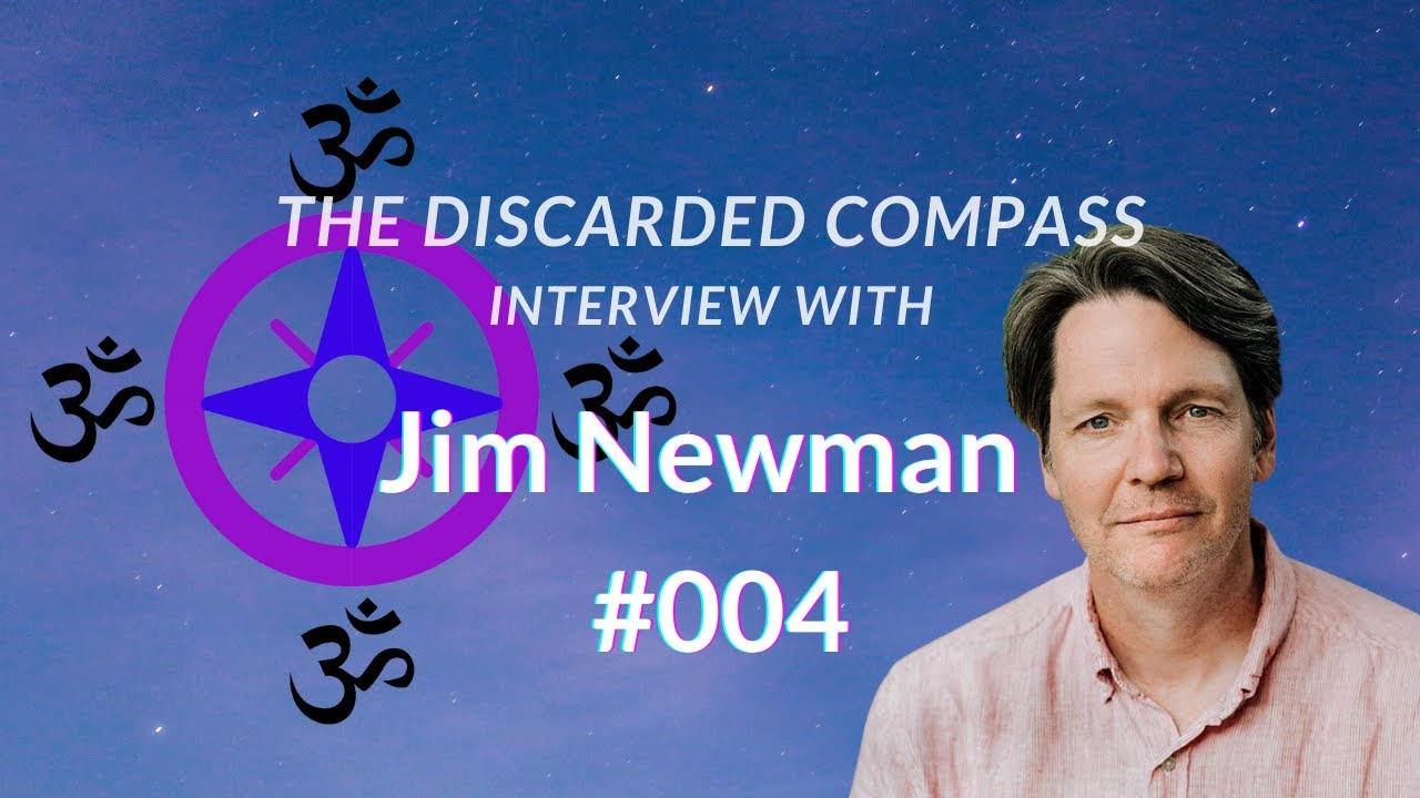 Download #4 Jim Newman - The Discarded Compass Interview