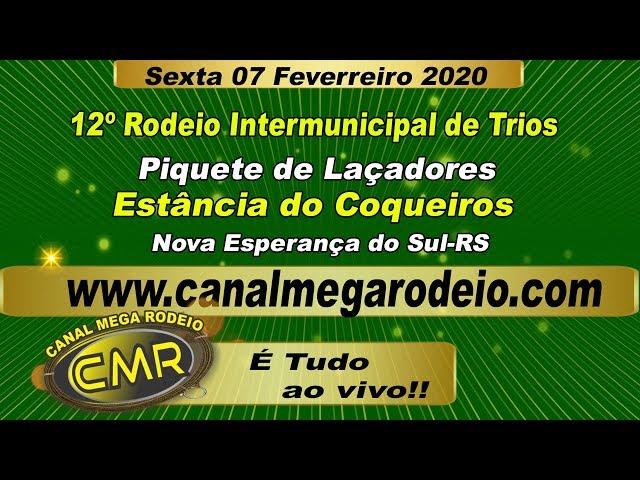 12º Rodeio  Intermunicipal de Trios .Sexta 07 de fevereiro de 2020 -Nova Esperança do Sul-RS