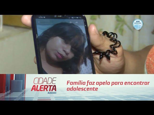 Família faz apelo para encontrar adolescente desaparecida há nove dias