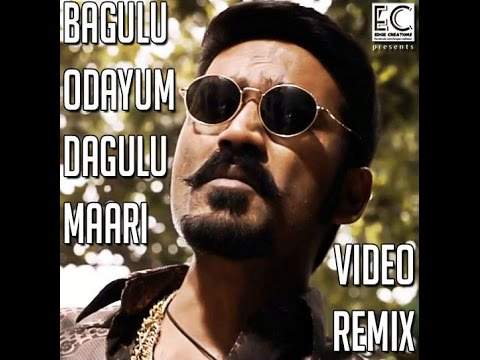 Bagulu Odayum Dagulu Maari - Video Remix