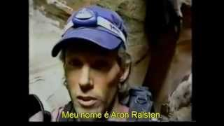Aron Ralston Video Real Legendado
