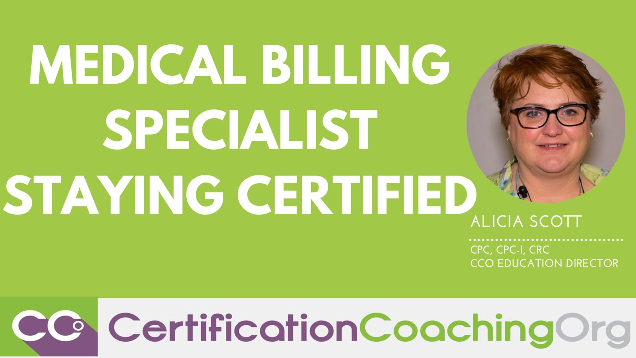 Medical Billing Specialist Staying Certified Youtube