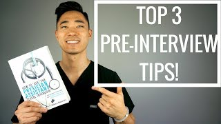 Pre-PA | My Top 3 Pre-Interview Tips!