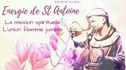 Soin énergétique: St Antoine: mission et couple spirituel