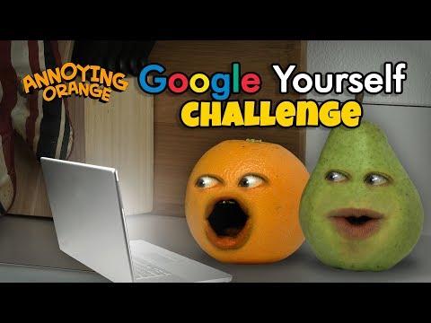 Annoying Orange - Google Yourself Challenge!