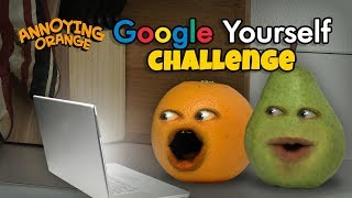 Video Annoying Orange - Google Yourself Challenge! download MP3, 3GP, MP4, WEBM, AVI, FLV September 2018