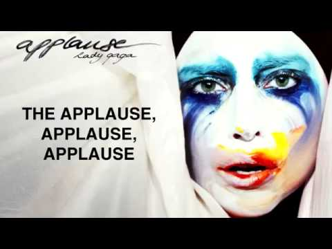 Lady GaGa - Applause ( Lyrics )