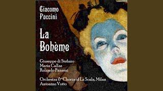 La Bohème, Act 1 : Ehi! Rodolfo!... O soave fanciulla