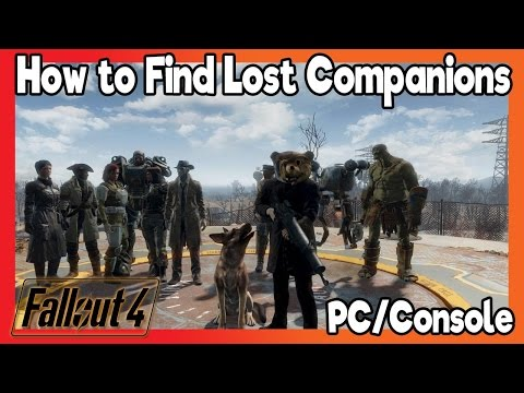 Fallout 4 - How To Find Your Lost Companions (Console/PC)