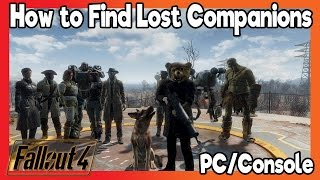 Fallout 4 - How To Find Your Lost Companions Console PC