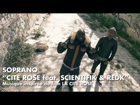 Soprano - Cité Rose (feat. Scientifik & REDK) [Clip Officiel]