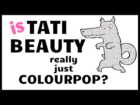WHOA! IS TATI BEAUTY Really Just Colourpop / Seed Beauty?