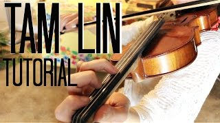Tam Lin (The Glasgow Reel) - Beginner Fiddle Tutorial!