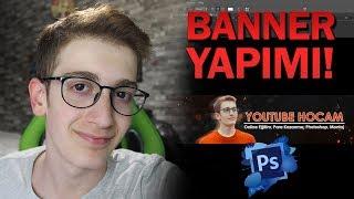 KOLAY YOUTUBE BANNER NASIL YAPILIR? - Photoshop Cs6