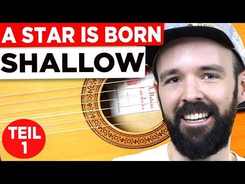 Gitarre Lernen - Shallow - A Star Is Born - Tutorial Teil 1