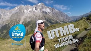 UTMB® - Ultra Trail du Mt Blanc - The greatest experience in a runner life !