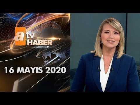 Atv Ana Haber   16 Mayıs 2020