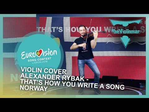 EUROVISION 2018| Alexander Rybak-That † s how you write a song | Norway | violin cover by theViolinman