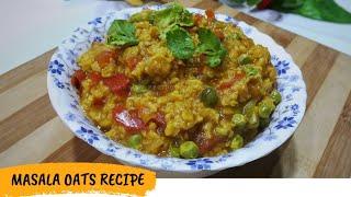 Masala Oats | Spicy Oats | Oats Recipe | Breakfast Recipe | Pakwan Recipe