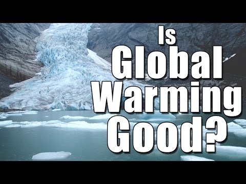 Is Global Warming Good?