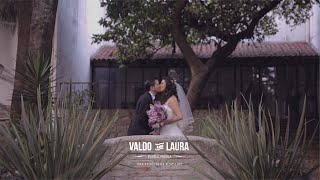 Valdo & Laura - Wedding Film Highlights // Puebla, México