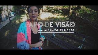 Papo de Visão #1 | Marina Peralta