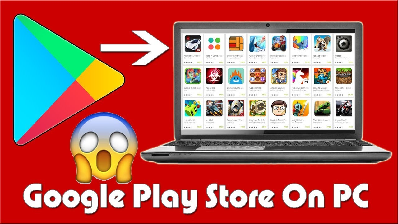 How To Install Android Apps Google Play Store On PC ...