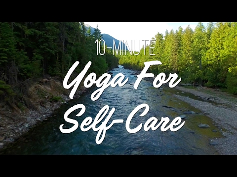10-Minute Yoga For Self Care - Yoga With Adriene