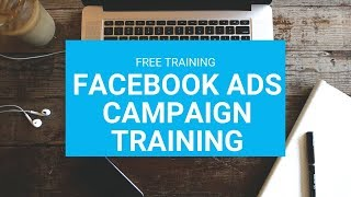 Build Facebook Ads Camign FREE TRAINING - Clickfunnels Affiliate Boot-camp Training