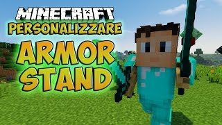 Minecraft [Curiosità] ~ Personalizzare Armor Stand