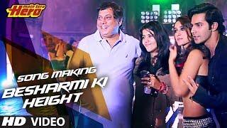 "Making of ""Besharmi Ki Height"" | Main Tera Hero | Varun Dhawan, Ileana D'Cruz, Nargis Fakhri"