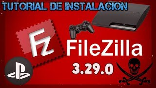 TUTORIAL INSTALACION FILEZILLA 3.29.0 PARA PS3