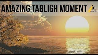 Amazing Moment for Tabligh - Ahmadiyya