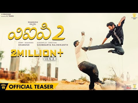 VIP 2 (Telugu) - Official Teaser | Dhanush, Kajol, Amala Paul | Soundarya Rajinikanth
