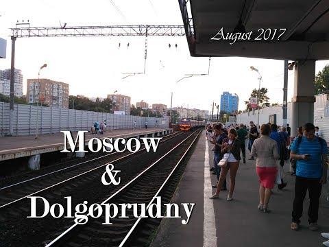 2017 Moscow & Dolgoprudny