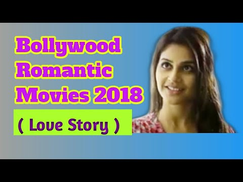 Bollywood Romantic Movies 2018|Love Story |Sanjit Videos