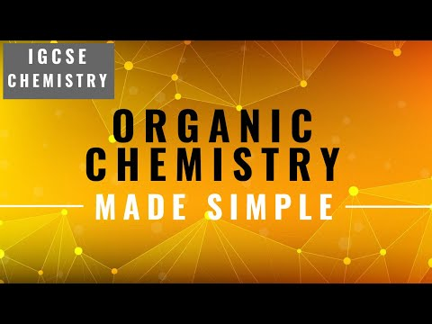 IGCSE CHEMISTRY REVISION [Syllabus 14] Organic Chemistry