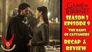 "Game of Thrones Season 3 Episode 9 ""The Rains of Castamere"" Recap & Review"