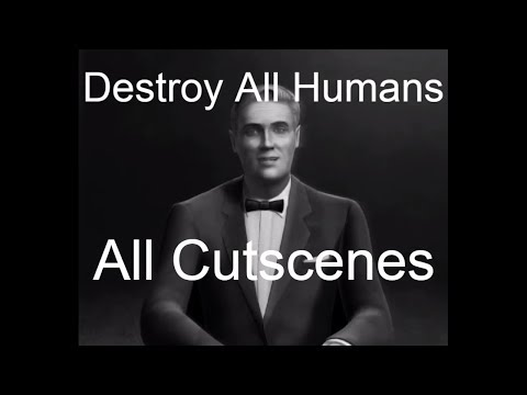 Destroy All Humans – All Cutscenes