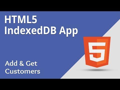 HTML5 Programming Tutorial | Learn HTML5 IndexedDB App - Add and Get Customers