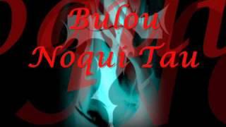 Bulou Noqui Tau