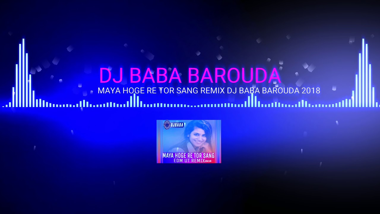 MAYA HOGE RE TOR SANG REMIX DJ BABA BAROUDA 2018 exported 0