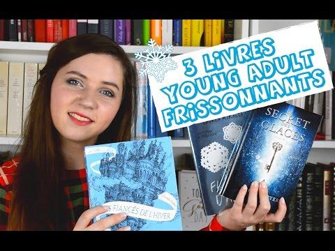 Trois Livres Young Adult Pour Dire Au Revoir A L Hiver