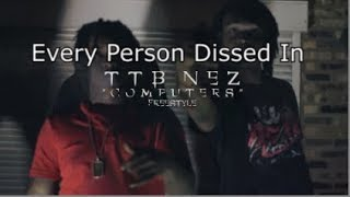 Download Every Person Dissed In TTB Nez - Computers MP3 song and Music Video