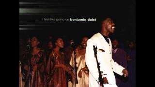 Benjamin Dube Ngiyamthanda uJesu