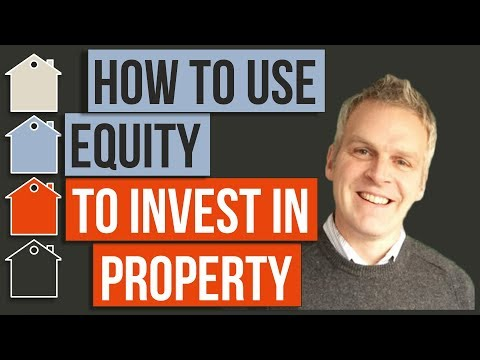 How To Use Equity To Buy Investment Property | Property Investing | Mortgage Finance | Real Estate