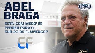 ABEL BRAGA ESTÁ 'COM MEDO' DE PERDER PARA O SUB-23 DO FLAMENGO?