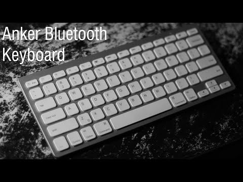 Anker Bluetooth Keyboard Review/Setup