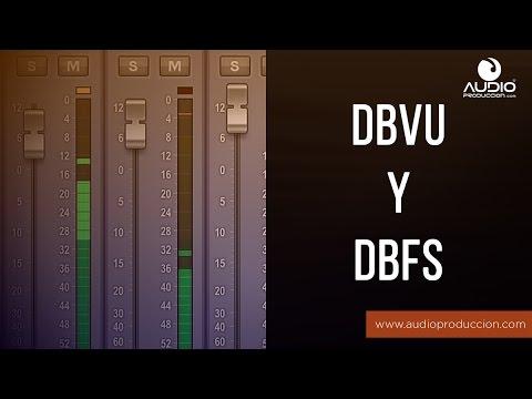 dBVU Vs dBFS - ¿Cuál Es La Diferencia?